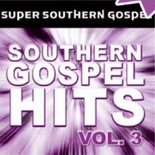 Super Southern Gospel, Vol. 3