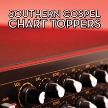 Southern Gospel Chart Toppers