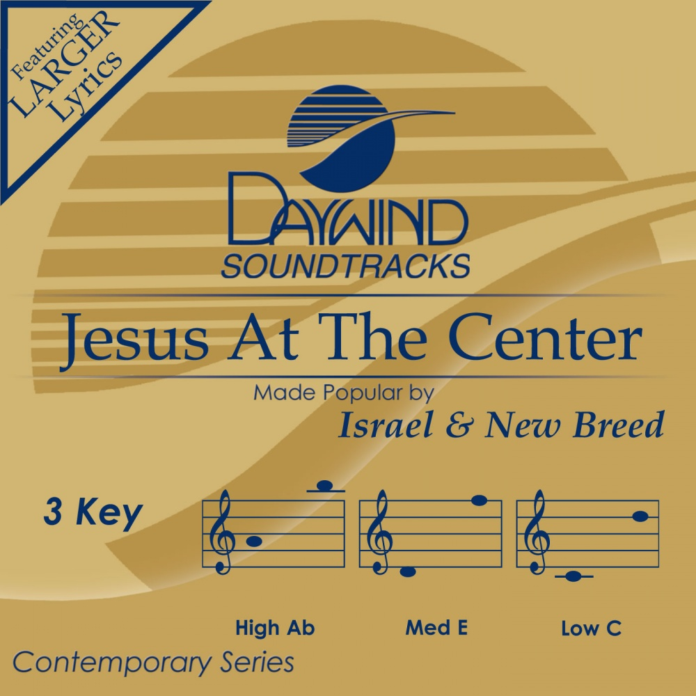 Jesus You Are The Center Of My Life Mp3 Download - diamondlivin