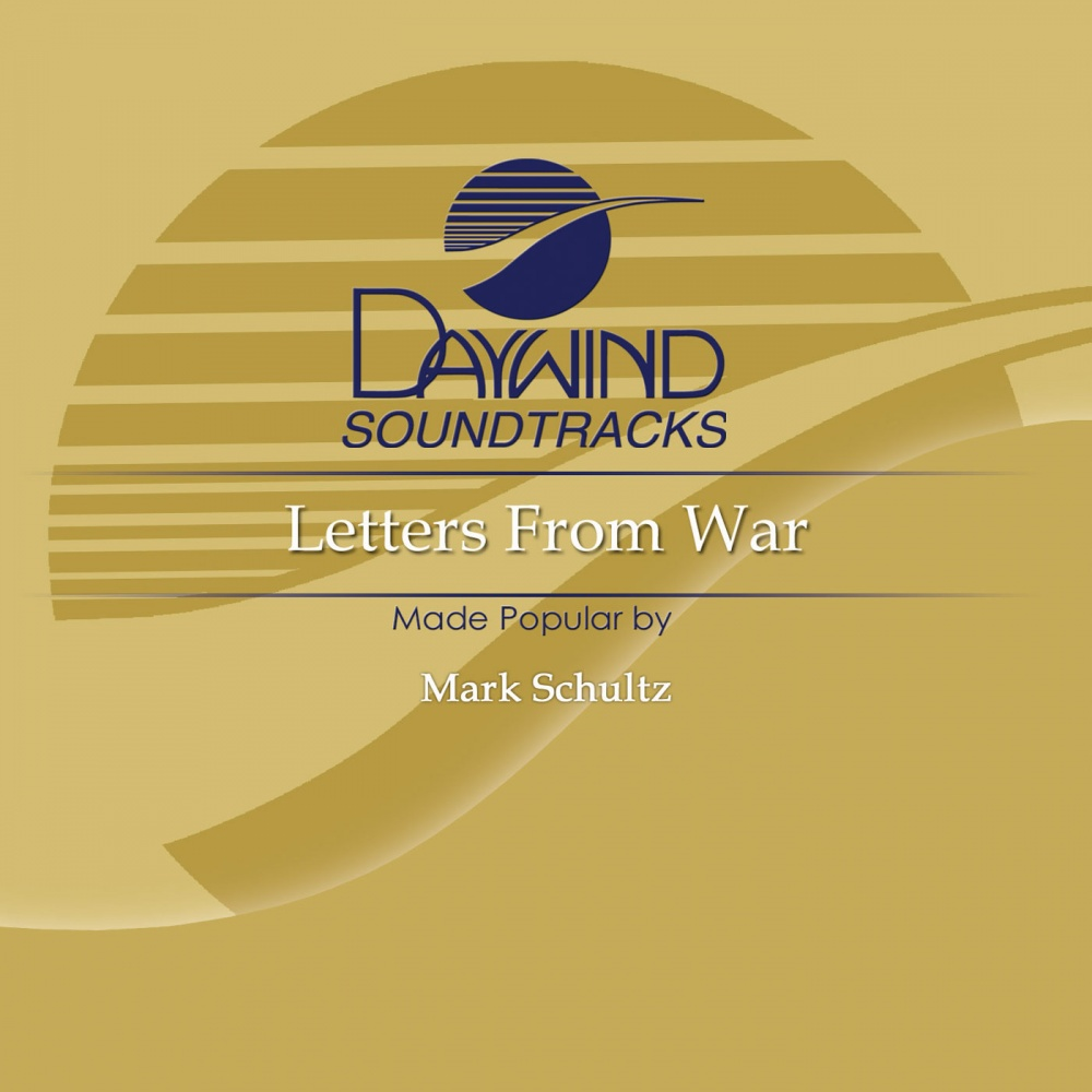 Letters From War Mark Schultz Christian Ac paniment Tracks
