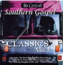16 Great Southern Gospel Classics, Vol. 7 image