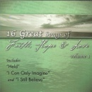 16 Great Songs of Faith, Hope & Love
