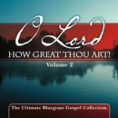 O Lord How Great Thou Art!, Vol. 2