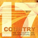 17 Country - The Top Country and Southern Gospel Hits