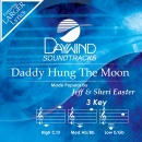 Daddy Hung The Moon