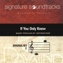 If You Only Knew (Signature Soundtracks) image