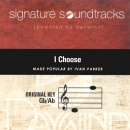 I Choose (Signature Soundtracks)