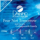 Fear Not Tomorrow image