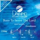 Born To Serve The Lord image