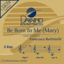 Be Born In Me (Mary) image