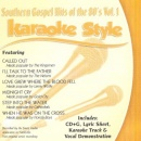 Karaoke Style: Southern Gospel Hits of the 80's, Vol. 1