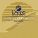 And Now My Lifesong Sings image