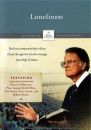 The Billy Graham Classic Collection: Loneliness
