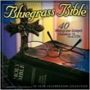 The Bluegrass Bible: 40 Bluegrass Gospel Classics (2CDs)