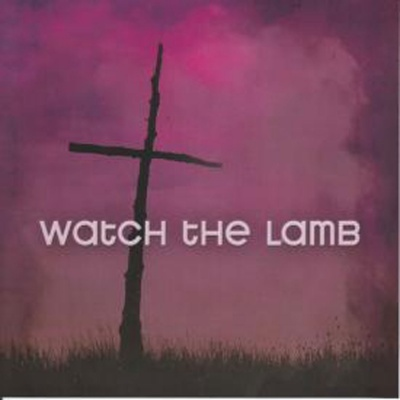 Watch The Lamb