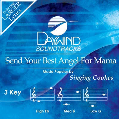 Send Your Best Angel for Mama